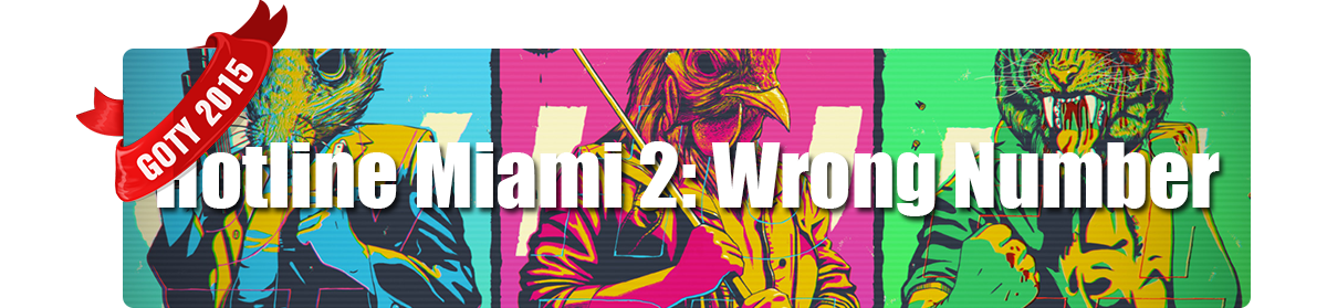 Game of The Year 2015 - Miglior Gioco PS Vita - Hotline Miami 2: Wrong Number