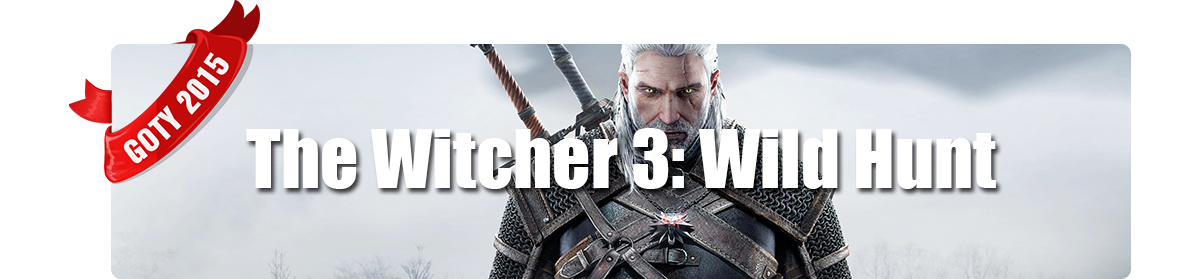 Game of The Year 2015 - Miglior Grafica - The Witcher 3: Wild Hunt