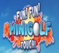 Fun! Fun! Minigolf Touch! Nintendo 3DS