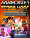 Minecraft: Story Mode - Episode Four: A Block and a Hard Place PC