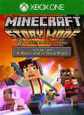 Minecraft: Story Mode - Episode Four: A Block and a Hard Place Xbox One