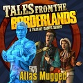 Tales from the Borderlands - Episode 2: Atlas Mugged PlayStation 3